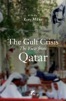 The Gulf Crisis: The View from Qatar (Paperback)