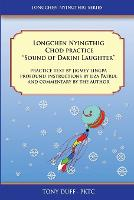 "Longchen Nyingthig Chod Practice: ""Sound of Dakini Laughter"" by Jigme Lingpa, Instructions by Dza Patrul Rinpoche (Paperback)"