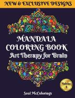 Mandala Coloring Book: Art Therapy for Brain 50 Mandalas to Color for Relaxation and Stress Relief Volume I (Paperback)