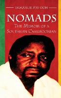 Nomads: The Memoir of a Southern Cameroonian (Paperback)