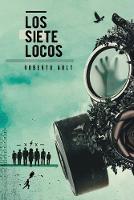 Los siete locos (Paperback)