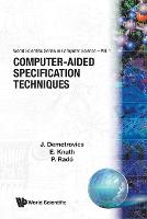 Computer-aided Specification Techniques - World Scientific Series In Computer Science 1 (Paperback)