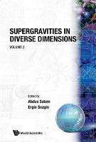 Supergravities In Diverse Dimensions: Commentary And Reprints (In 2 Volumes) (Paperback)
