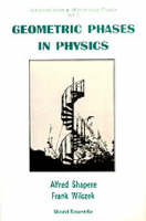 Geometric Phases In Physics - Advanced Series In Mathematical Physics 5 (Paperback)