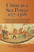 China as a Sea Power, 1127-1368 (Paperback)