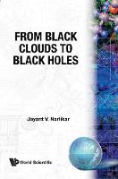 From Black Clouds To Black Holes (Hardback)