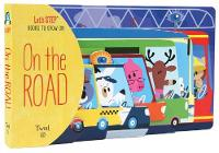 On The Road: Let's STEP Books to Grow On - Let's STEP Book (Board book)
