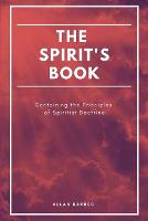 The Spirit's book: Containing the Principles of Spiritist Doctrine (Easy to read Layout) (Paperback)
