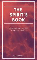 The Spirit's book: Containing the Principles of Spiritist Doctrine (Easy to read Layout) (Hardback)