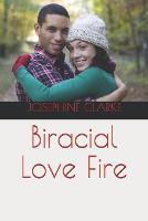 Biracial Love Fire (Paperback)