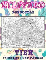 Zendoodle - Farbstifte und Marker - Tier - Nilpferd (Paperback)