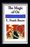 Magic of Oz: illustrated Edition (Paperback)