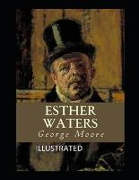 Esther Waters Illustrated (Paperback)