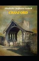 cranford by elizabeth cleghorn gaskell: Illustrated Edition (Paperback)