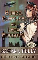 Bombs, Bustles and Lady Barbara (Paperback)
