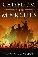 Chiefdom of the Marshes (Paperback)