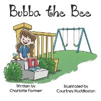 Bubba the Bee (Paperback)