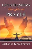 Life-Changing Thoughts on Prayer (Volume 2) - Prayer Power 13 (Paperback)