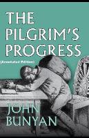 The Pilgrim's Progress By John Bunyan (Annotated Edition)