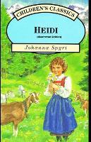 Heidi By Johanna Spyri (Illustrated Edition)
