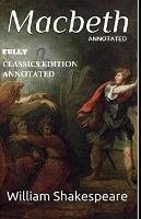 Macbeth By William Shakespeare (Fully Classics Edition Annotated)