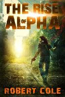 The Rise of Alpha (Paperback)