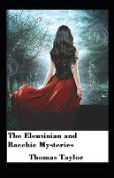 The Eleusinian and Bacchic Mysteries illustrated