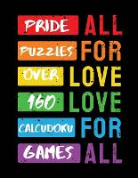 Pride Puzzles: Over 160 Calcudoku Games - Ballads & Bards Pride Collection (Paperback)