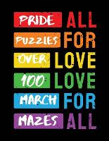 Pride Puzzles: Over 100 March Mazes - Ballads & Bards Pride Collection (Paperback)