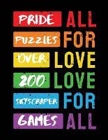 Pride Puzzles: Over 200 Skyscraper Games - Ballads & Bards Pride Collection (Paperback)