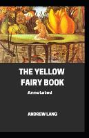 The Yellow Fairy Book; ILLUSTRATED (Paperback)
