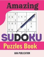 Amazing Sudoku Puzzles Book: Sudoku Puzzles for Adults and Seniors in Large Print - With Solutions (Paperback)