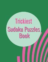 Trickiest Sudoku Puzzles Book
