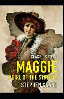Maggie: A Girl of the Streets-Original Edition(Annotated) (Paperback)