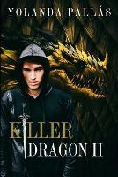 Killer Dragon Libro 2 - Killer Dragon 2 (Paperback)