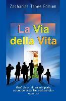 La Via Della Vita - Il Cammino Cristiano 1 (Paperback)