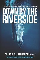Down by the Riverside: A Story of God's Grace at Work in the Country of Portugal (Paperback)