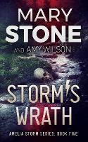 Storm's Wrath - Amelia Storm 5 (Paperback)