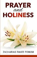 Prayer And Holiness (Paperback)