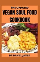 The Updated Vegan Soul Food Cookbook (Paperback)