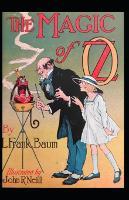 The Magic of Oz: Lyman Frank Baum (Classics, Literature) [Annotated] (Paperback)