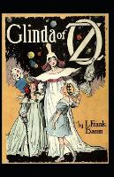 Glinda of Oz: Lyman Frank Baum (Classics, Literature) [Annotated] (Paperback)
