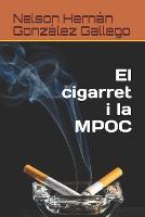 El cigarret i la MPOC (Paperback)