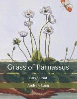 Grass of Parnassus: Large Print (Paperback)
