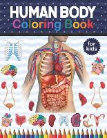 Human Body Coloring Book For Kids