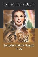 Dorothy and the Wizard in Oz (Paperback)
