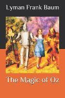 The Magic of Oz (Paperback)