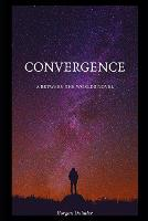 Convergence: A Between the Worlds Novel - Between the Worlds 9 (Paperback)