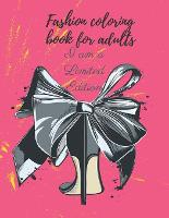 Fashion coloring book for adults: Amazing designs for fashion lovers and trendsetters. (Paperback)