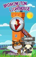 Bromington Lighthouse: A Wodehouse Cozy Mystery - A Wodehouse Cozy Mystery 4 (Paperback)